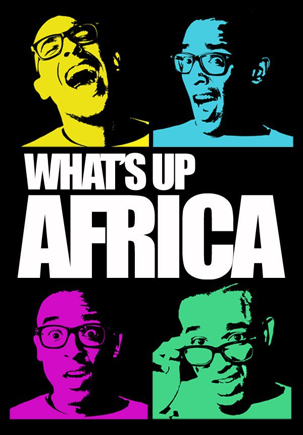 What's Up Africa II : Episodes 47 et 48