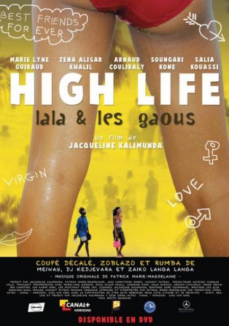 Cinéma : High Life ou Lala et les gaous (Côte d'Ivoire)