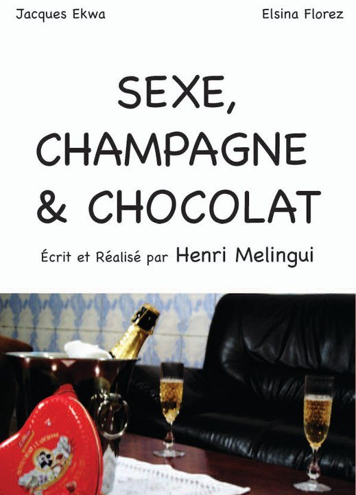 WanDiscovery – Sexe, Champagne & Chocolat d'Henri Melingui