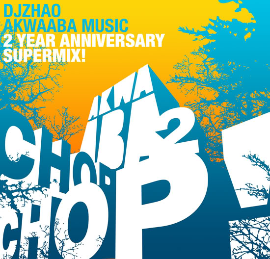 ChopChop Akwaaba Supermix – Mixtape