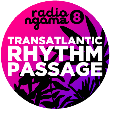 Radio Ngoma 8 : Transatlantic Rhythm Passage by Dj Zhao –  Mixtape