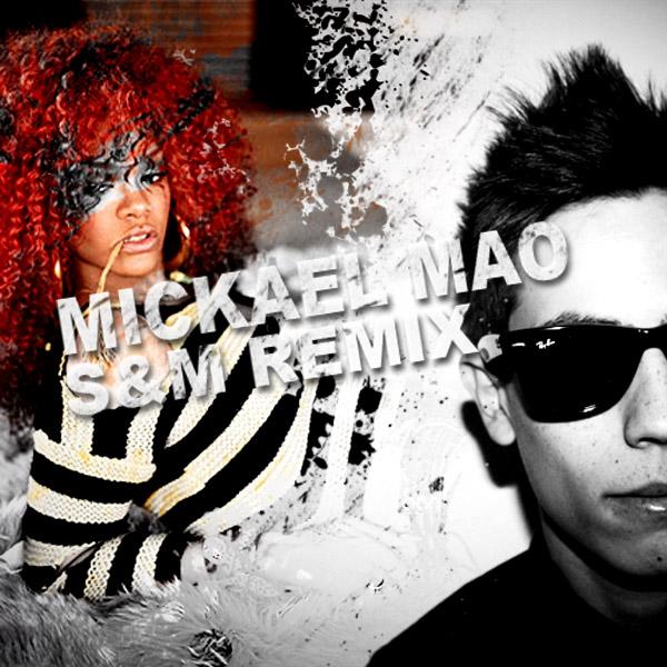 S&M Remix Electro par Mickael Mao