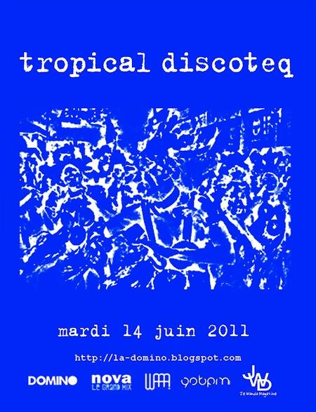 Soirée Tropical Discoteq # 12 – Le 14 juin @ Favela Chic (Paris)