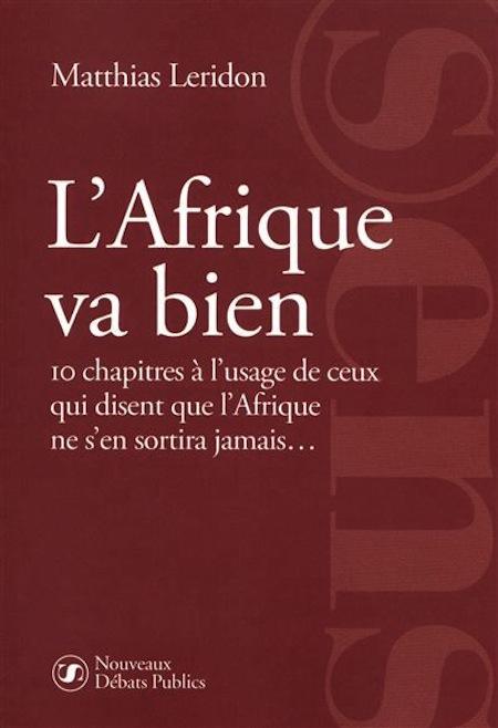 """A lire : """"L'Afrique va bien"""" de Matthias Leridon"""
