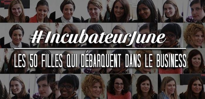 Business : L'incubateur June – Découvrez la liste des 50 entrepreneuses 2014 !