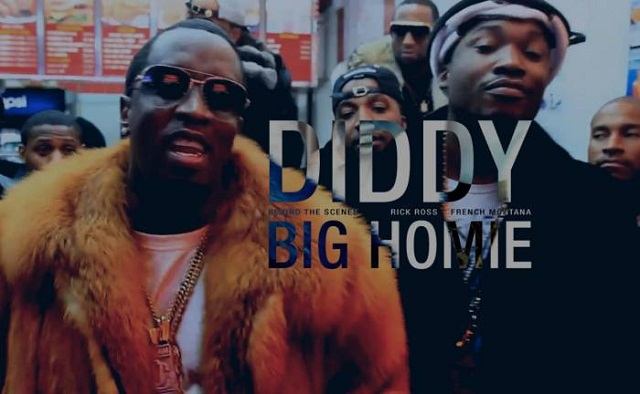 "Clip : ""Big Homie"" – Diddy feat Rick Ross & French Montana"