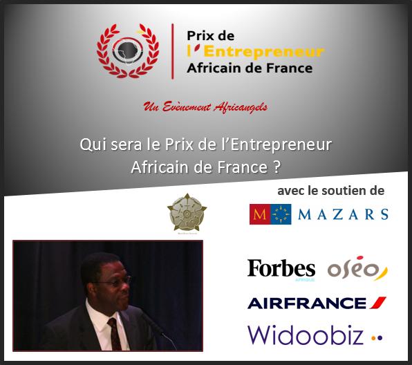 Business : Prix de l'Entrepreneur Africain de France 2014, bientôt les délibérations
