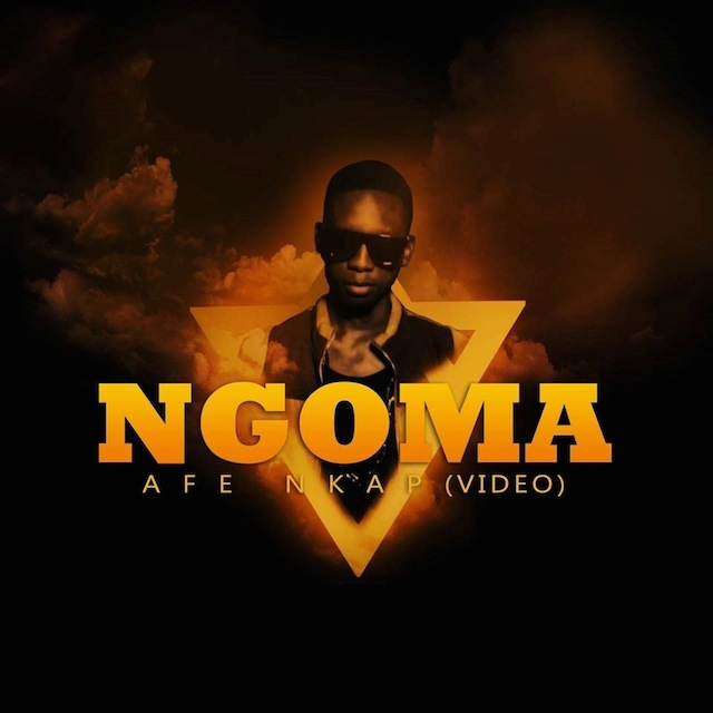 "Video : ""Afe Nkap"" – Ngoma"