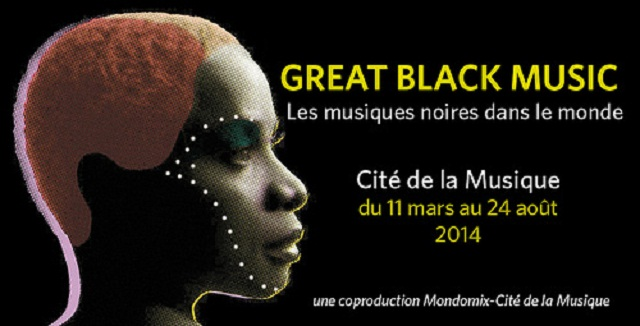 Wand'Event : Great Black Music, du 11 mars au 24 août 2014 à Paris