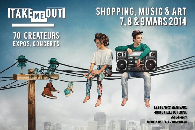 Wand'Event : Take Me Out – Shopping Music & Art, du 07 au 09 Mars 2014 à Paris