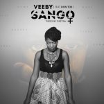 "Single : ""Sango"" - Veeby ft. Don Tox"