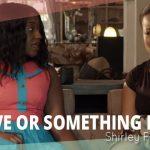 Film : « Love or Something Like That » - NollywoodWeek Paris