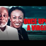 """Movie : """"Once Upon A Virgin"""" - Nollywood"""