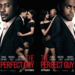 """Cinéma : """"The perfect guy"""" - Bande annonce"""