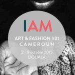 Wand'Event : IAM Art & Fashion #01 du 2 au 9 octobre 2015 à Douala (Cameroun)