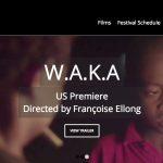 """Wand'Event : Assistez aux projections de """"W.A.K.A"""" à Hollywood les 24 et 25..."""