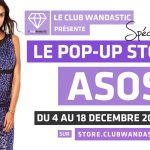 Club Wandastic : Le Pop-Up eStore ASOS est en ligne !