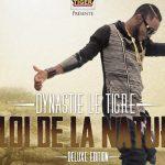 """Album : """"La loi de la nature"""" - Dynastie Le Tigre"""