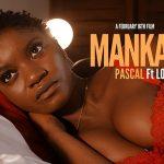 "Clip : ""Manka'a"" - Pascal ft. Lor"