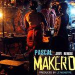 """Single : """"Makero"""" - Pascal ft. Jovi & Reniss"""