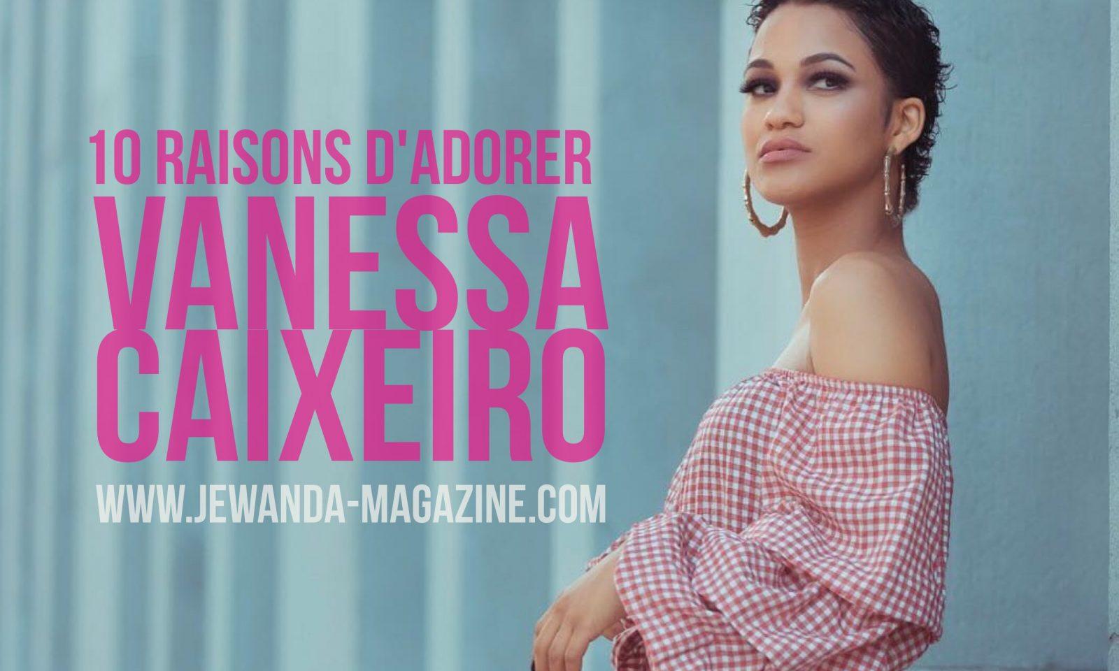 cover-10-raisons-adorer-vanessa-caixeiro-jewanda